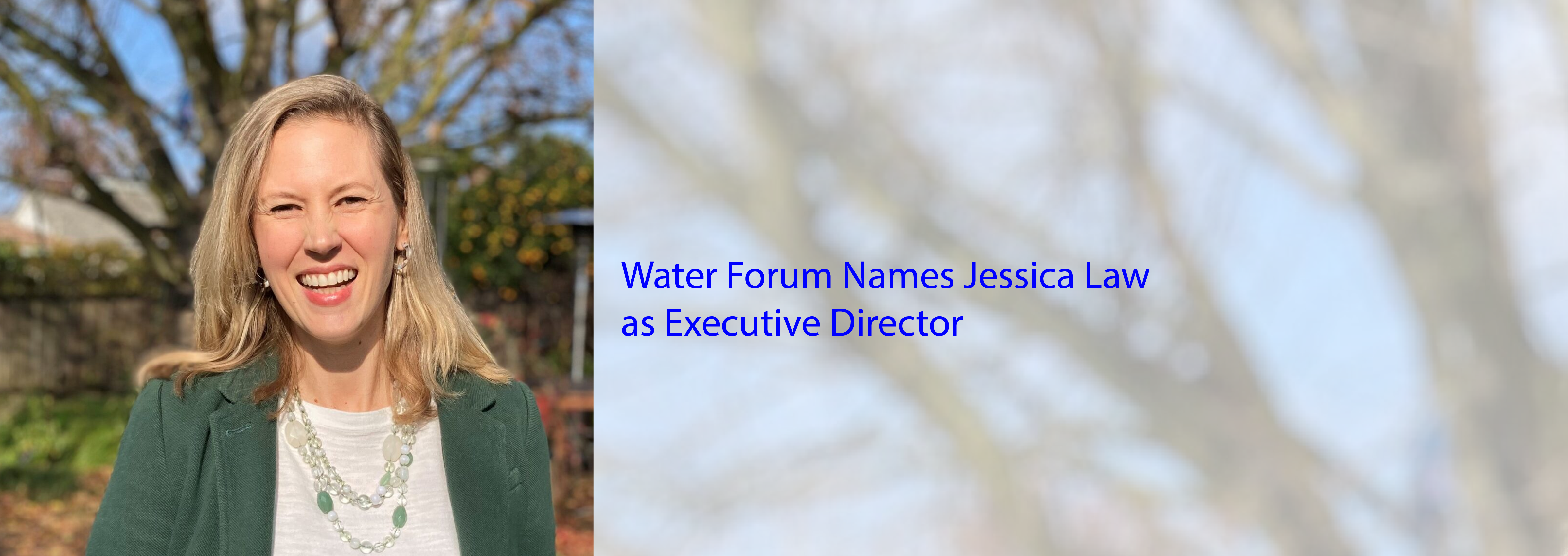 Water Forum Names Jessica Law as Executive Director